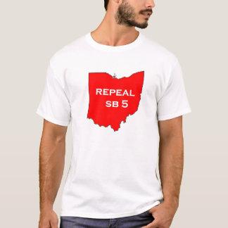 Repeal SB5 for Ohio's future T-Shirt