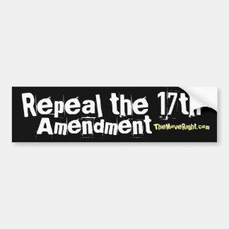 Repeal the 17th Bumper Sticker Car Bumper Sticker