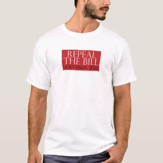 Repeal The BIll Shirt