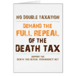Repeal The Death Tax Greeting Cards