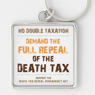 Repeal The Death Tax Keychain