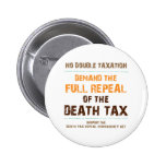 Repeal The Death Tax Pinback Buttons