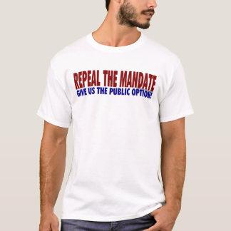 Repeal The Mandate T-shirt