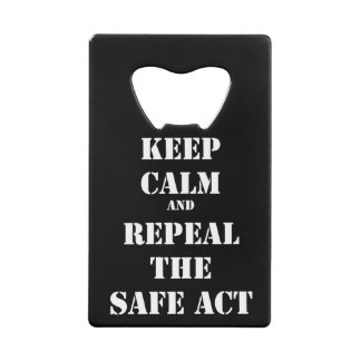 Repeal The Safe Act Bottle Opener