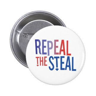 Repeal the Steal 2 Inch Round Button