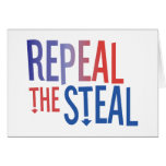Repeal the Steal Greeting Card