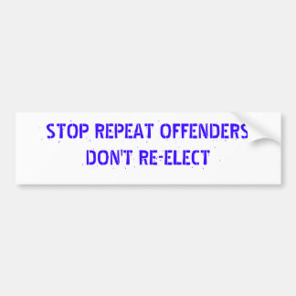 REPEAT OFFENDERS BUMPER STICKER