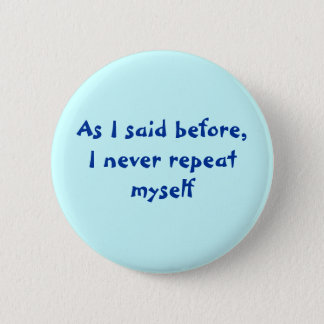 Repeatedly Pinback Button