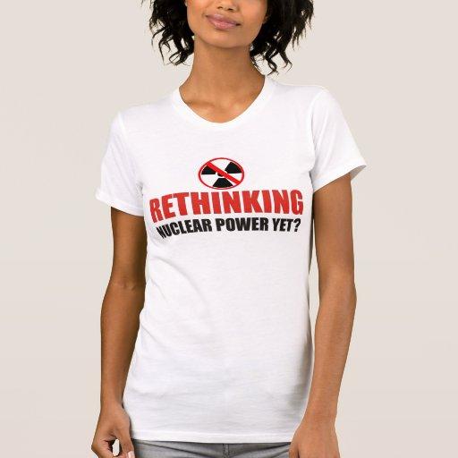 ¿Repensando energía atómica todavía? Camisetas