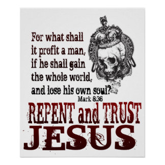 Repent and Trust Jesus Poster
