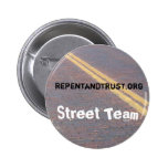 Repent and Trust - Street Team Button