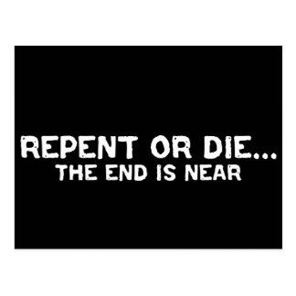 Repent or Die...The End is Near Design Postcard