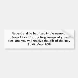 Repentance and Baptism Bumper Sticker