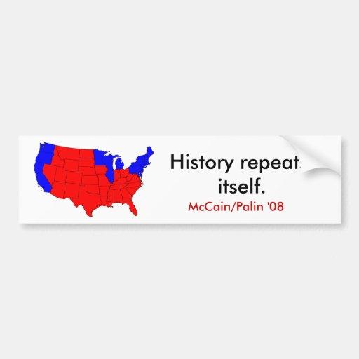 REPETICIONES DE LA HISTORIA. PEGATINA PARA AUTO