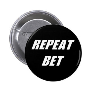 Repita el botón de la apuesta pins