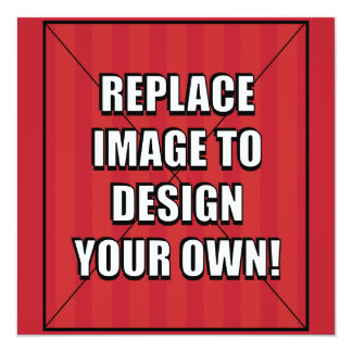 Replace Image to Design Your Own! Card