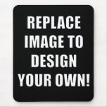 Replace Image to Design Your Own! Mouse Pad