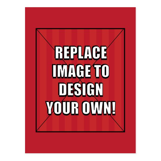 Replace Image to Design Your Own! Postcard