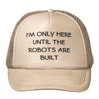 Replaced by Robots? Trucker Hat