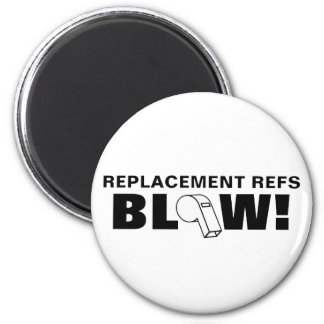 Replacement Refs Blow! Magnets