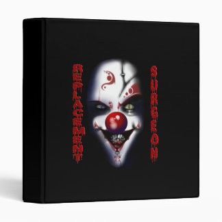 Replacement Surgeon - Evil Clown 3 Ring Binders