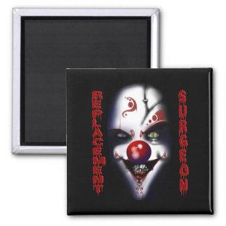 Replacement Surgeon - Evil Clown Fridge Magnets