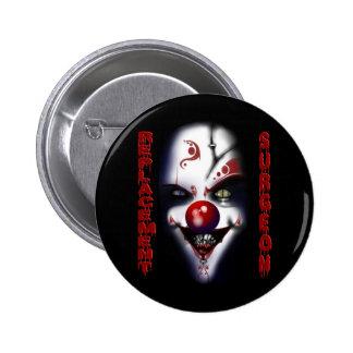Replacement Surgeon - Evil Clown Pinback Button