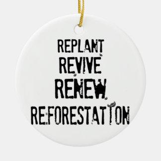 ¡Repoblación forestal! Ornamento Para Arbol De Navidad