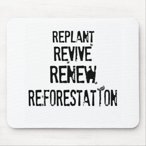 ¡Repoblación forestal! Tapetes De Ratón