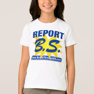 Report B.S. To Bart Smith, Author of B.S .The Book T-Shirt