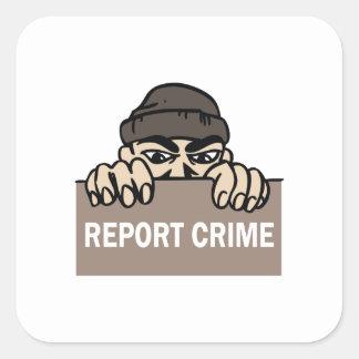 REPORT CRIME SQUARE STICKER