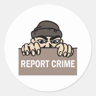 REPORT CRIME CLASSIC ROUND STICKER