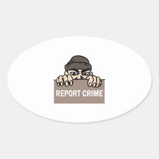 REPORT CRIME OVAL STICKER