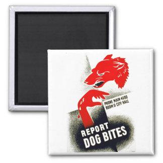 Report Dog Bites 2 Inch Square Magnet