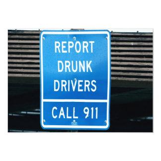Report Drunk Drivers 5x7 Paper Invitation Card
