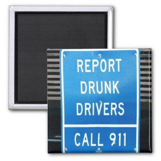 Report Drunk Drivers Fridge Magnets