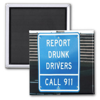 Report Drunk Drivers Fridge Magnet