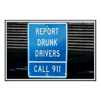 Report Drunk Drivers Poster