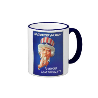 Report Fishy Comments Funny Vintage Uncle Sam Ringer Coffee Mug