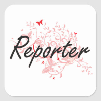 Reporter Artistic Job Design with Butterflies Square Sticker