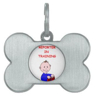 REPORTER PET TAGS