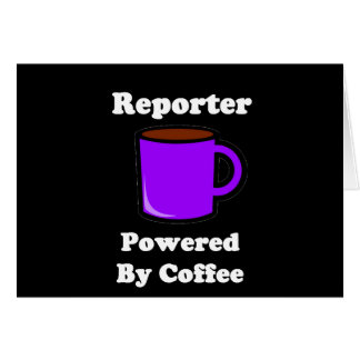 """""""Reporter"""" Powered by Coffee Card"""