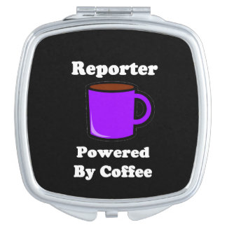 """""""Reporter"""" Powered by Coffee Compact Mirror"""