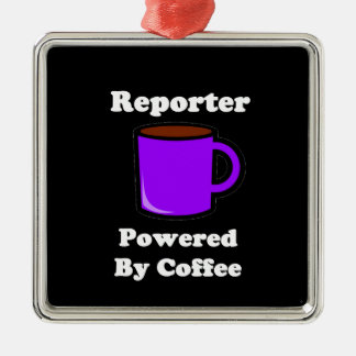 """""""Reporter"""" Powered by Coffee Metal Ornament"""