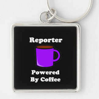 """""""Reporter"""" Powered by Coffee Silver-Colored Square Keychain"""