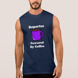 """Reporter"" Powered by Coffee Sleeveless Shirt"