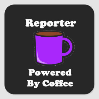 """""""Reporter"""" Powered by Coffee Square Sticker"""