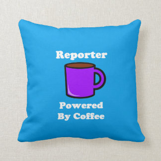 """Reporter"" Powered by Coffee Throw Pillow"