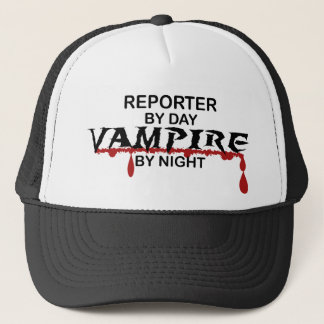Reporter Vampire by Night Trucker Hat