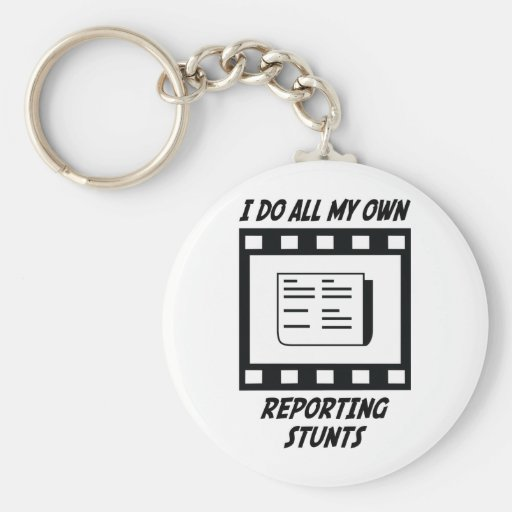 Reporting Stunts Basic Round Button Keychain